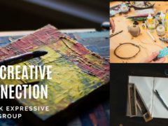 The Creative Connection: 6 Week Expressive Arts Group